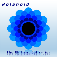 Rolanoid - The Chillout Collection